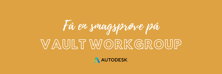 Autodesk Vault WorkGroup med Revision og Automatisk Navngivning